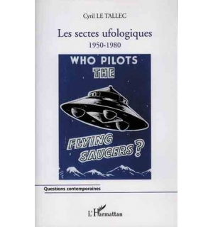Les Sectes ufologiques, 1950-1980
