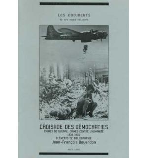 Croisade des démocraties. 1939-1950