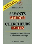 Savants maudits, chercheurs exclus, vol. 1