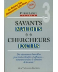 Savants maudits, chercheurs exclus, vol. 3