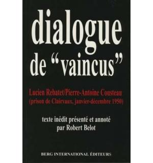 Dialogues de «vaincus»