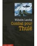 Combat pour Thulé