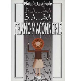B.A.-BA Franc-maçonnerie
