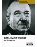 Karl Maria Wiligut, le roi secret