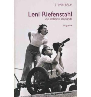 Leni Riefenstahl: une ambition allemande