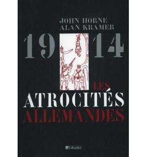 1914, les atrocités allemandes