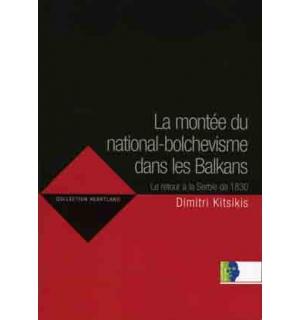 La Montée du national-bolchevisme dans les Balkans