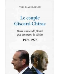 Le Couple Giscard-Chirac de 1974 à 1976
